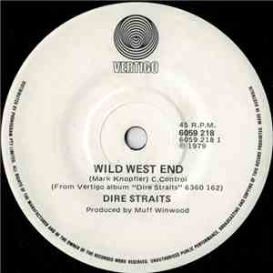 Dire Straits - Wild West End