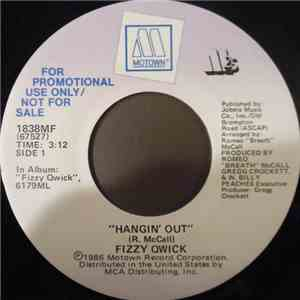 Fizzy Qwick - Hangin' Out