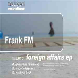 Frank FM - Foreign Affairs EP FLAC album