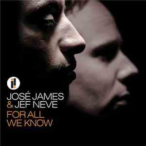 José James & Jef Neve - For All We Know FLAC album