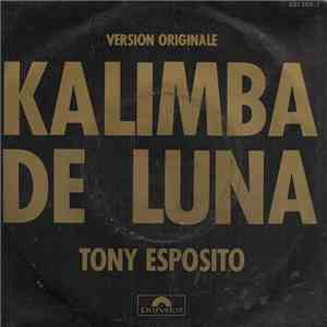 Tony Esposito - Kalimba De Luna (Version Originale) FLAC album