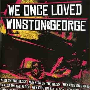 We Once Loved / Winston&George - New Kids On The Block