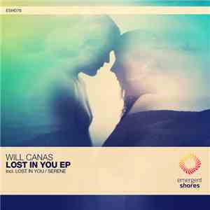 Will Canas - Lost In You EP