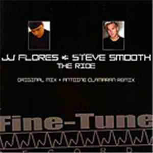 JJ Flores & Steve Smooth - The Ride
