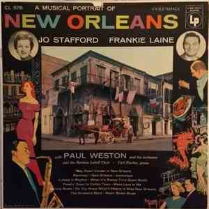 Jo Stafford, Frankie Laine, Paul Weston And His Orchestra - A Musical Portrait Of New Orleans