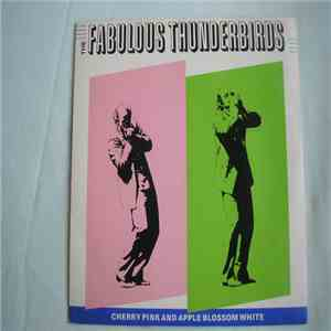 The Fabulous Thunderbirds - Cherry Pink And Apple Blossom White