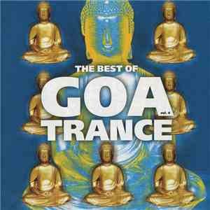 Various - The Best Of Goa Trance Vol. 4 FLAC album