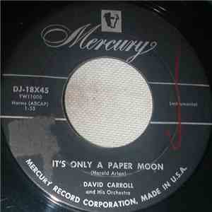 David Carroll And His Orchestra - It's Only A Paper Moon
