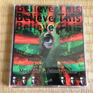 Johnny Vicious - Believe This - Vicious Muzik Records Label Collection