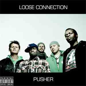 Loose Connection  - Pusher