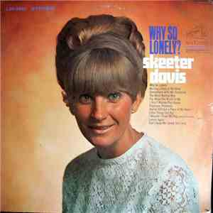 Skeeter Davis - Why So Lonely?