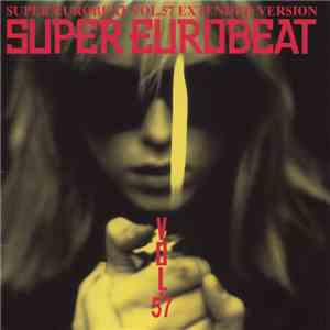 Various - Super Eurobeat Vol. 57 - Extended Version