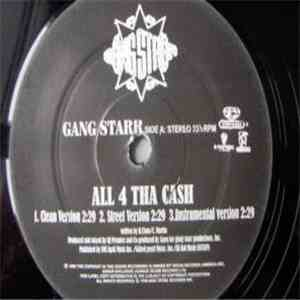 Gang Starr - All 4 Tha Ca$h / The ? Remainz
