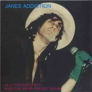 Jane's Addiction - La La Palooza