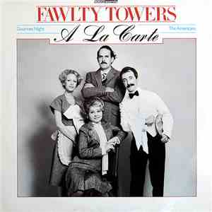 John Cleese And Connie Booth - Fawlty Towers - A La Carte