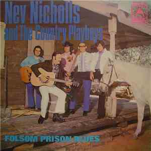 Nev Nicholls And The Country Playboys  - Folsom Prison Blues