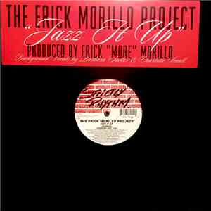 The Erick Morillo Project - Jazz It Up