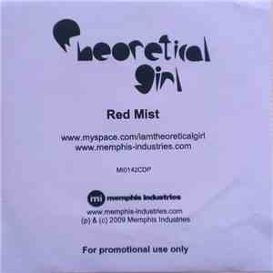 Theoretical Girl - Red Mist