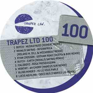 Various - Trapez LTD 100 - Anniversary Edition