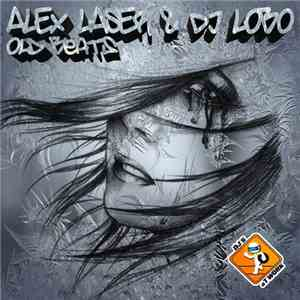Alex Laser & DJ Lobo - Old Beats