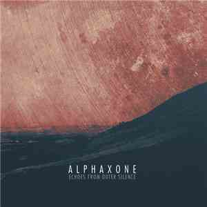ALPHAXONE - Echoes From Outer Silence FLAC album