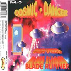 Cosmic-Dancer - Blade Runner / Conquest Of Paradise