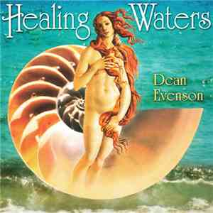 Dean Evenson - Healing Waters