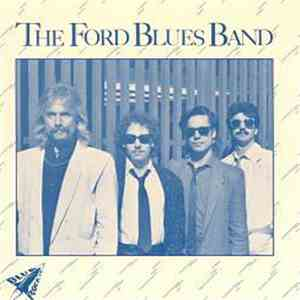 The Ford Blues Band - The Ford Blues Band