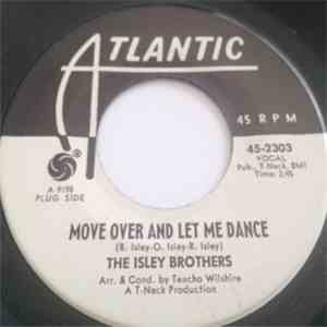 The Isley Brothers - Move Over And Let Me Dance