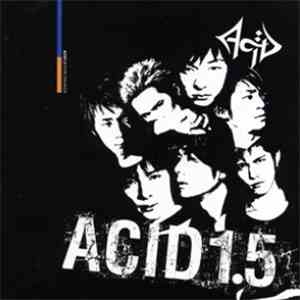 Acid  - Acid 1.5 ~Punk Drunker~