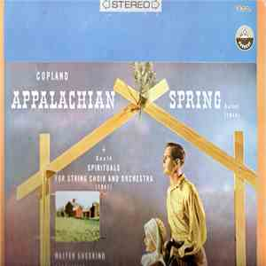 Copland, Gould / Walter Susskind Conducting The London Symphony Orchestra - Appalachian Spring / Spirituals For String Choir And Orchestra