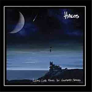 Halos  - Living Like Kings in Confined Spaces