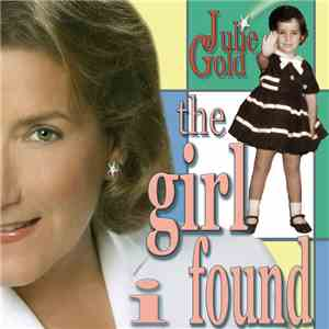 Julie Gold - The Girl I Found