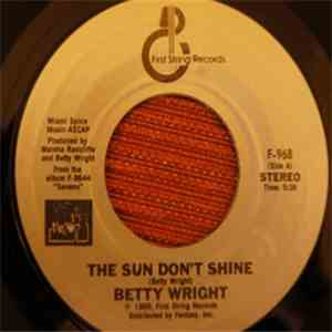Betty Wright - The Sun Don't Shine / Music Street