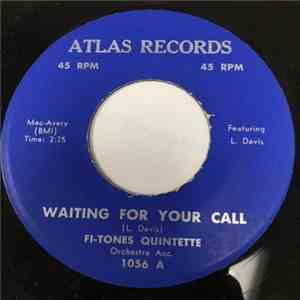 Fi-Tones Quintette - Waiting For Your Call / My Tired Feet