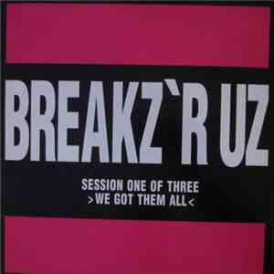 Peabird - Breakz 'R Uz Session 1 - We Got Them All