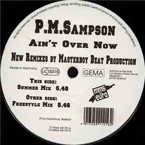 P.M. Sampson - Ain't Over Now (Masterboy Remixes)