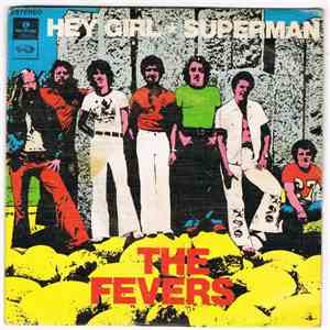 The Fevers - Hey Girl / Rock Da Pesada / Superman / Gás Neon