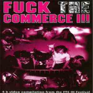 Various - Fuck The Commerce III