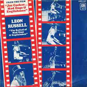 Leon Russell / Claudia Lennear - The Ballad Of Mad Dogs & Englishmen