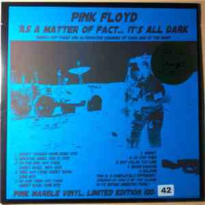Pink Floyd - As A Matter Of Fact... It's All Dark