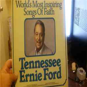 Tennessee Ernie Ford - World's Most Inspiring Songs Of Faith