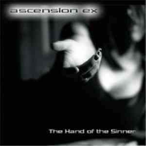 Ascension Ex - The Hands Of The Sinner
