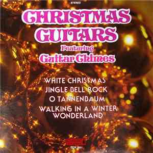 Billy Grammer - Christmas Guitars Featuring Guitar Chimes