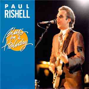 Paul Rishell - Blues on a Holiday