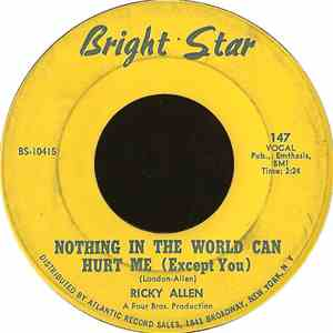 Ricky Allen - Nothing In The World Can Hurt Me (Except You)