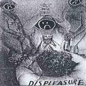 Displeasure - Demonstrations Of Displeasure