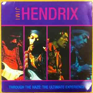 Jimi Hendrix - Through The Haze: The Ultimate Experience