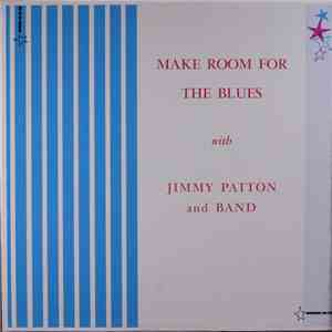 Jimmy Patton And Band - Make Room For The Blues