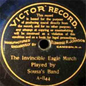 Sousa's Band - The Invincible Eagle March